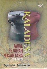 Detail Buku Kaladesa: Awal Sejarah Nusantara Edisi Revisi