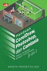 Panduan Coreldraw, Photoshop, Dan Camtasia