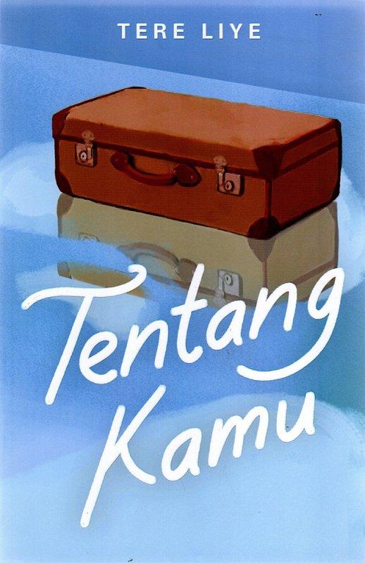 Cover Buku Tentang Kamu (Cover baru 2021)