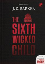 The Sixth Wicked Child (Pre-Order) (Coming Soon)