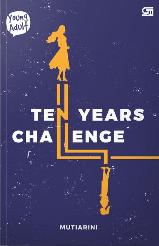 Cover Buku Ten Years Challenge (Pre-Order) (Coming Soon)