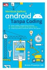 Membuat Aplikasi Android Tanpa Coding