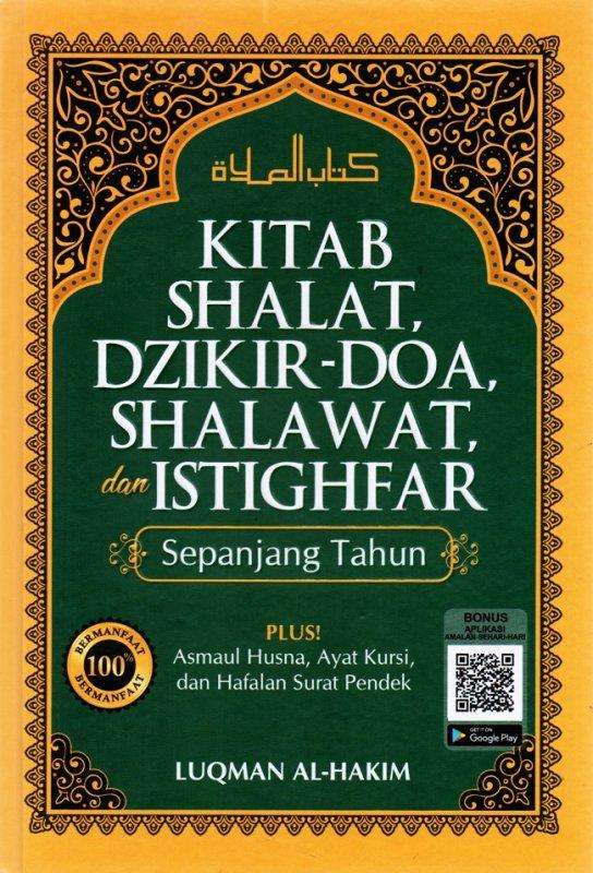 Cover Buku Kitab Shalat Dzikir - Doa, Shalawat, Dan Istighfar Sepanjang Tahun