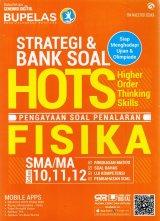 Strategi & Bank Soal Hots Fisika Sma 10,11,12