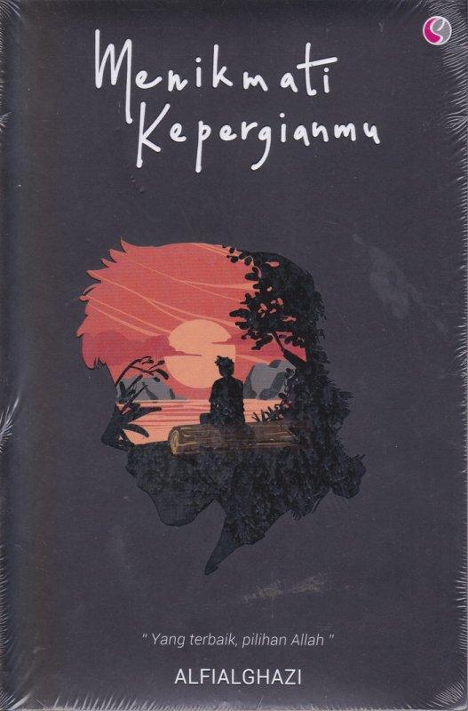 Cover Buku Menikmati Kepergiamu