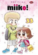 Detail Buku Komik Seri : Hai, Miiko! 33 Edisi Khusus