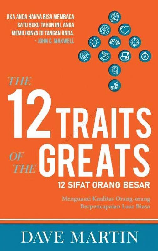 Cover Buku 12 Sifat Orang Besar (12 Traits Greats)