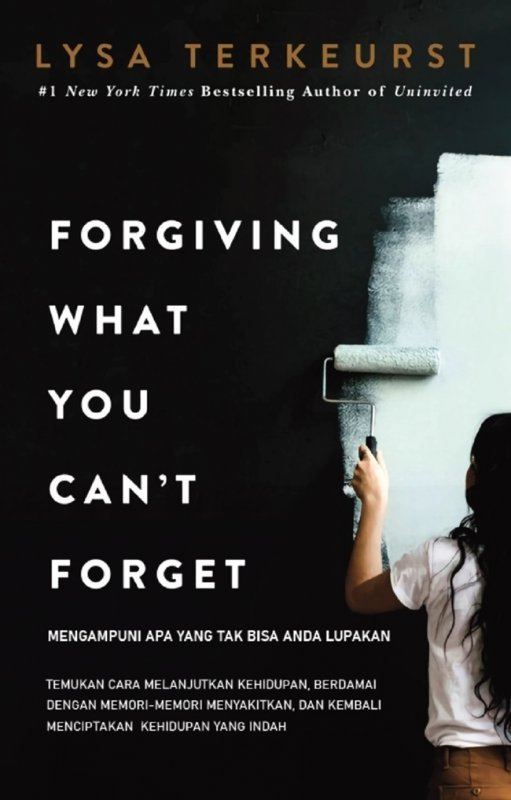 Cover Buku Mengampuni Apa Yang Tak Bisa Anda Lupakan (Forgiving What Y