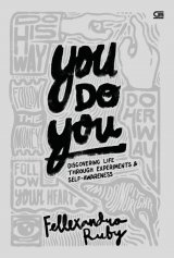 You Do You: Discovering Life through Experiments & Self-Awareness