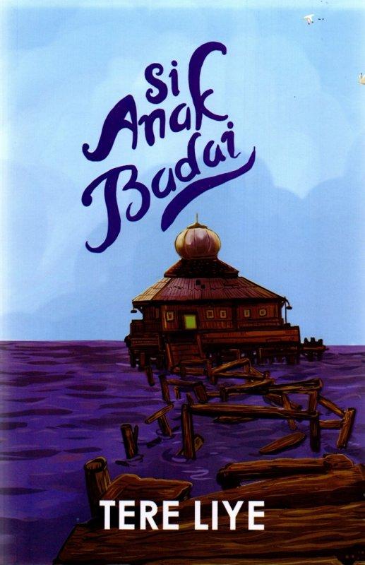 Cover Buku Si Anak Badai (Cover 2021)