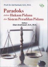 Paradoks dalam Hukum Pidana dan Sistem Peradilan Pidana