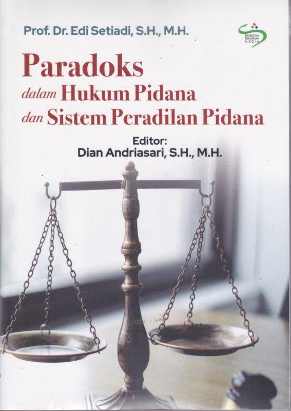 Cover Buku Paradoks dalam Hukum Pidana dan Sistem Peradilan Pidana