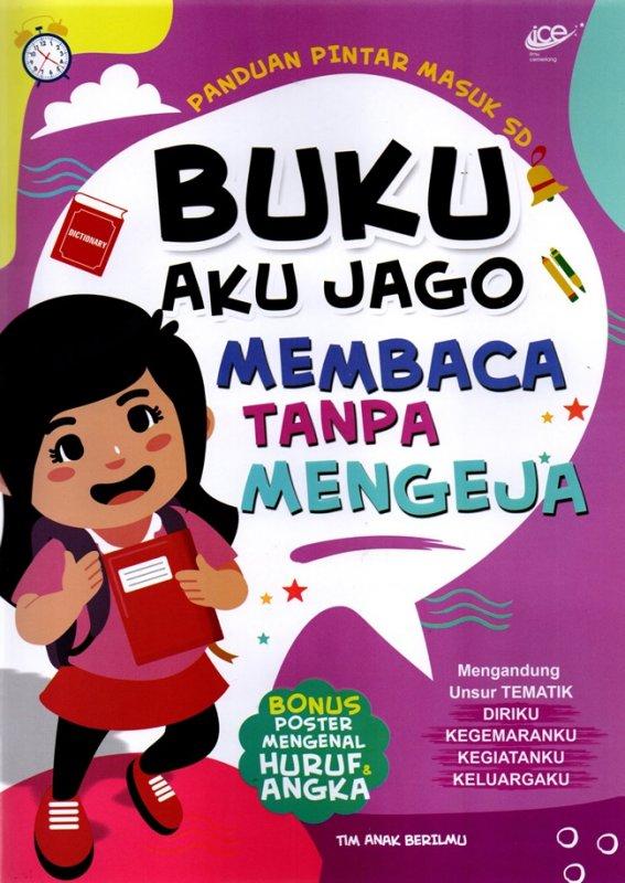 Cover Buku Buku Aku Jago Membaca Tanpa Mengeja