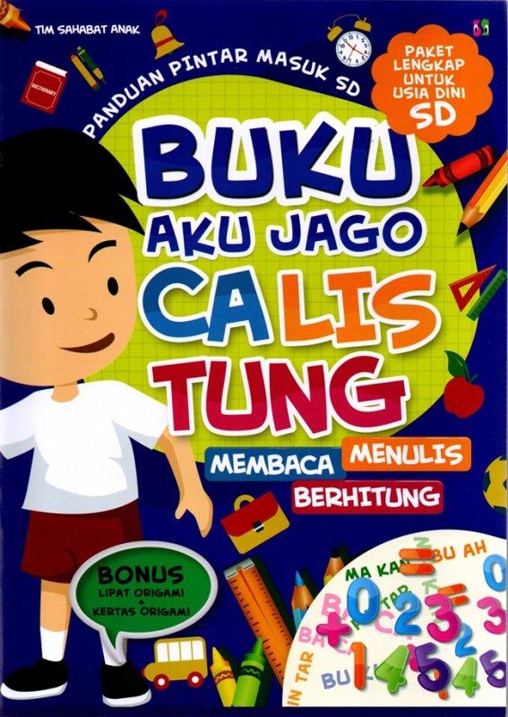 Cover Buku Buku Aku Jago Calis Tung