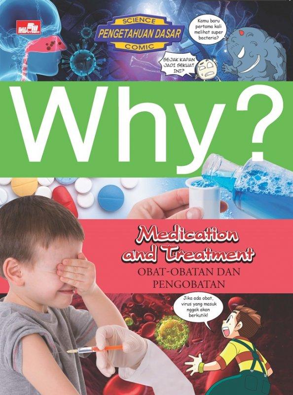 Cover Buku Why? Medication And Treatment