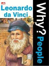 Why? People - Leonardo Da Vinci
