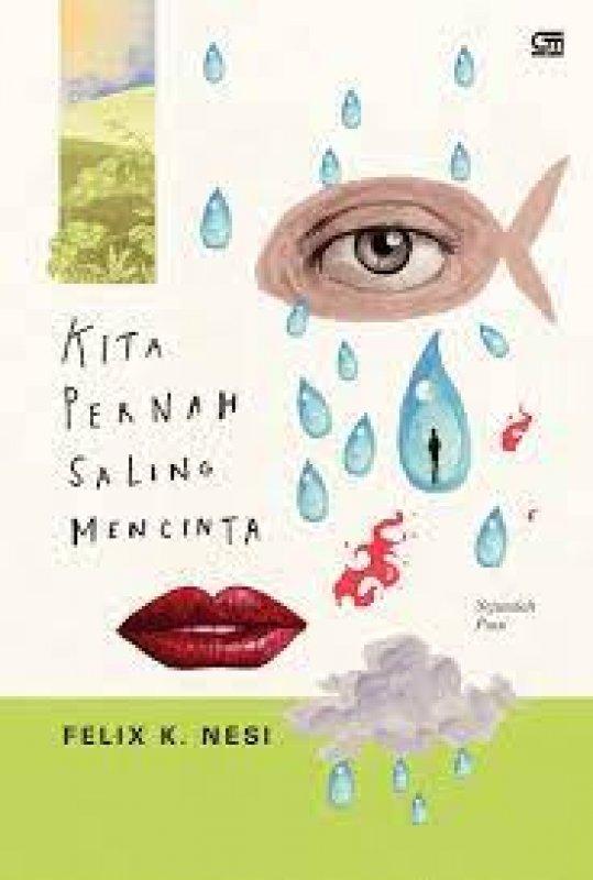 Cover Buku Kita Pernah Saling Mencinta