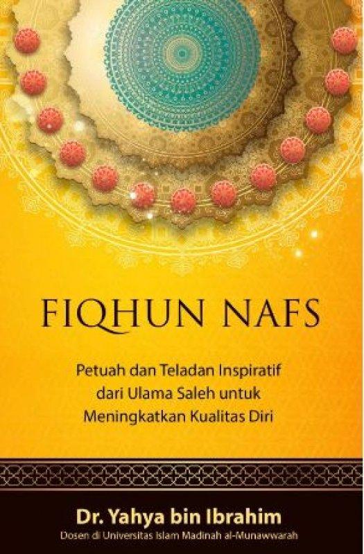Cover Buku Fiqhun Nafs: Petuah Dan Teladan Inspiratif Dari Ulama Saleh