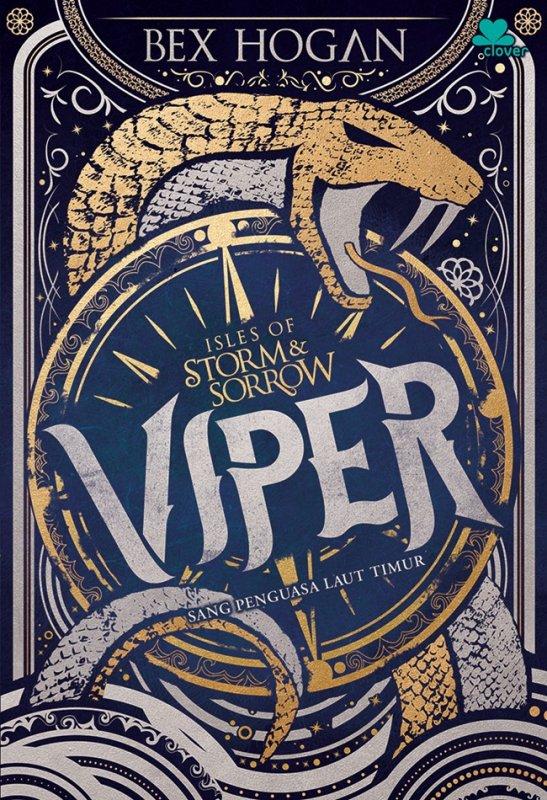 Cover Buku  Isles Of Storm & Sorrow: Viper - Sang Penguasa Laut Timur