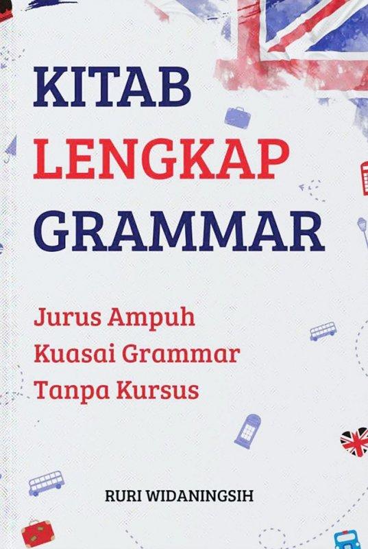 Cover Buku Kitab Lengkap Grammar : Jurus Ampuh Kuasai Grammar