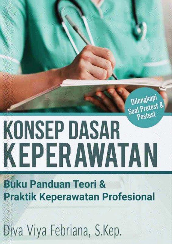 Cover Buku Konsep Dasar Keperawatan: Buku Panduan Teori & Praktik Keper