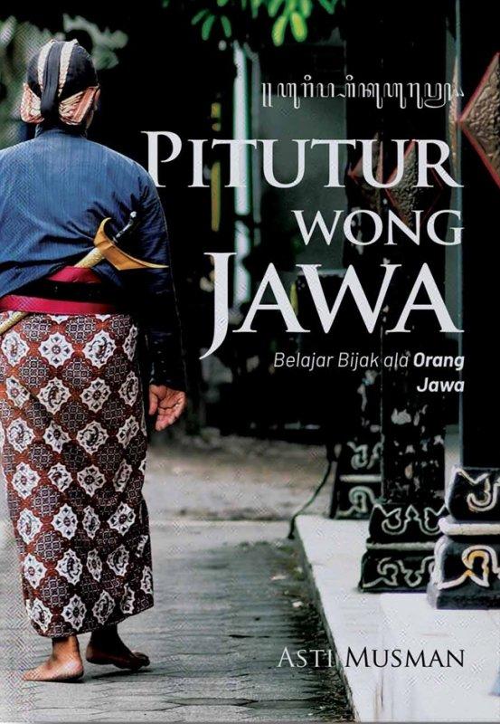 Cover Buku Pitutur Wong Jawa: Belajar Bijak Ala Orang Jawa