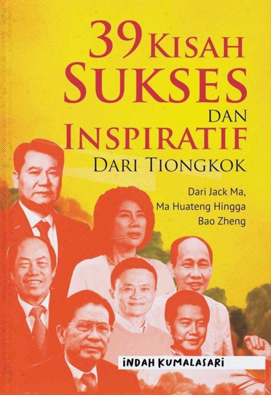 Cover Buku 39 Kisah Sukses Dan Inspiratif Dari Tiongkok