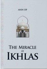 Detail Buku The Miracle Of Ikhlas