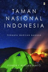 Taman Nasional Indonesia: Permata Warisan Bangsa