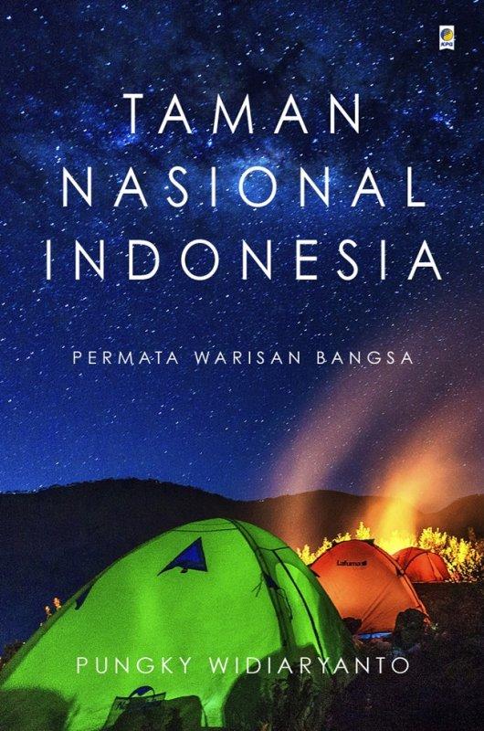 Cover Buku Taman Nasional Indonesia: Permata Warisan Bangsa