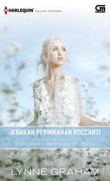 Harlequin Koleksi Istimewa: Jebakan Pernikahan Roccanti (Roccanti`s Marriage Revenge)