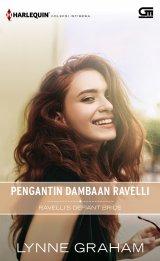 Harlequin Koleksi Istimewa: Pengantin Dambaan Ravelli (Ravelli`s Defiant Bride)