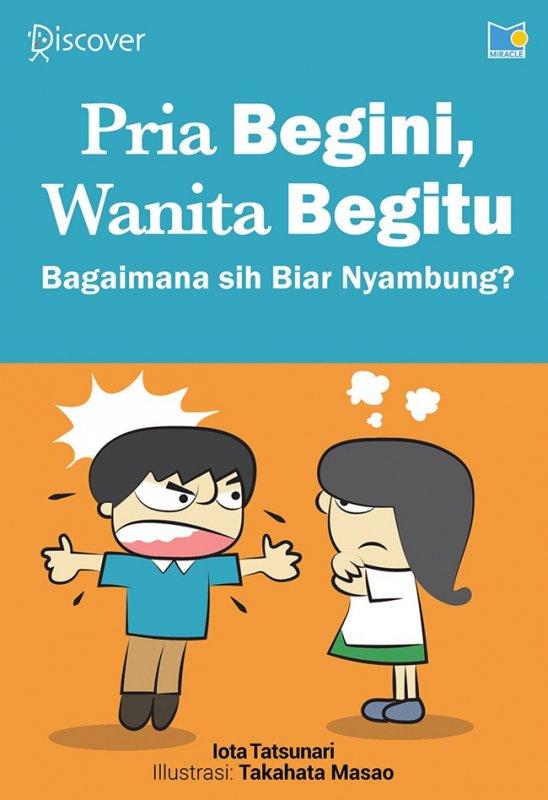 Cover Buku Pria Begini, Wanita Begitu: Bagaimana Sih Biar Nyambung?