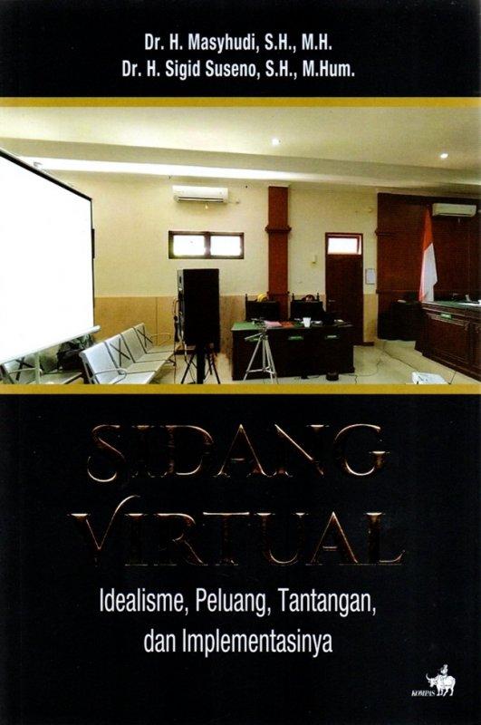 Cover Buku Sidang Virtual- Idealisme, Peluang , Tantangan Dan Implement