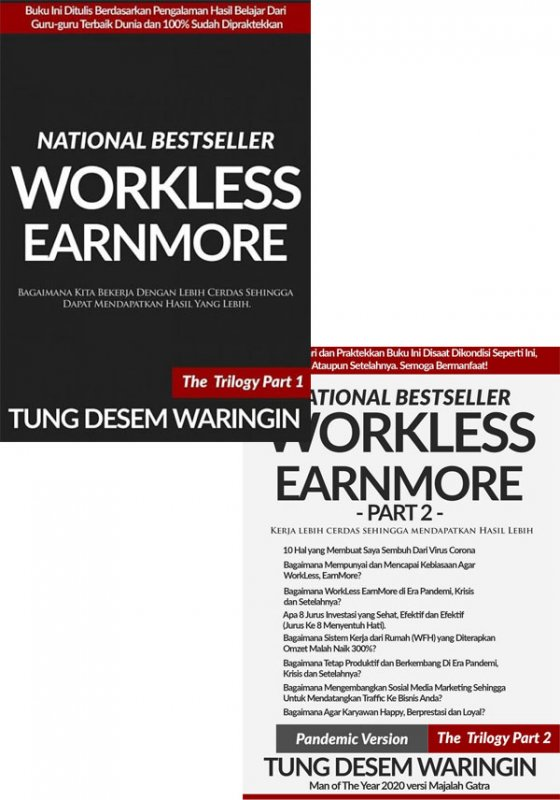 Cover Buku Paket Buku WorkLess, EarnMore the trilogy Part 1 + Part 2