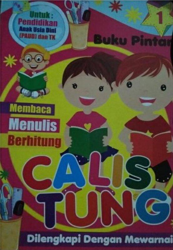 Cover Buku Pendidikan Anak Usia Dini : Membaca Menulis Berhitung Calistung