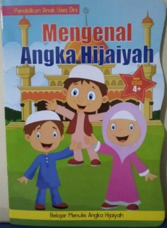 Cover Buku Pendidikan Anak Usia Dini : Mengenal Angka Hijaiyah