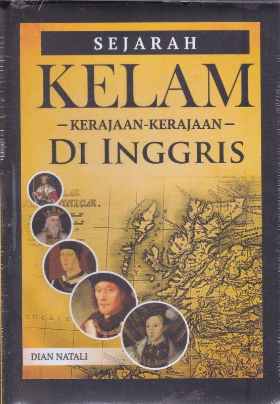 Cover Buku Sejarah Kelam Kerajaan-Kerajaan Di Inggris
