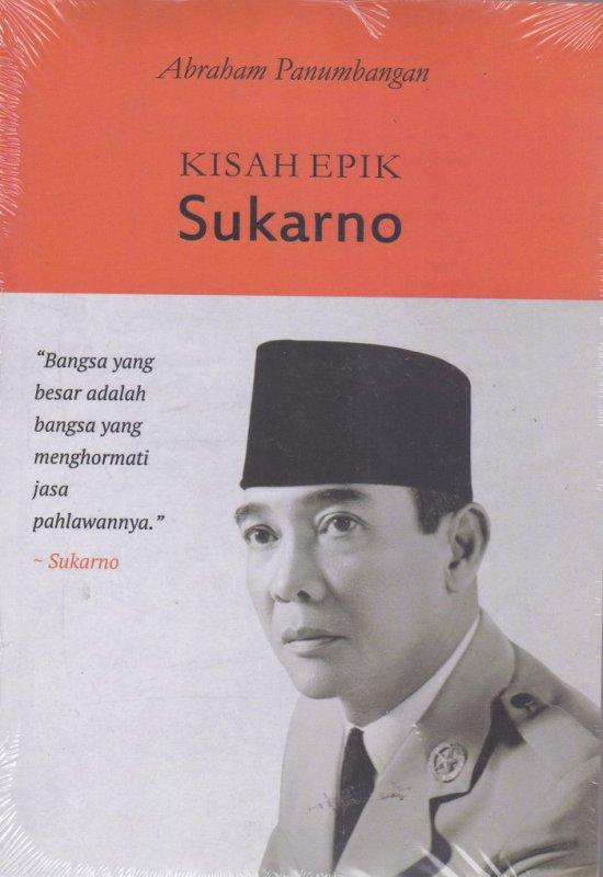 Cover Belakang Buku KISAH EPIK SUKARNO