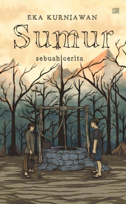 Cover Buku Sumur (Sebuah Cerita)