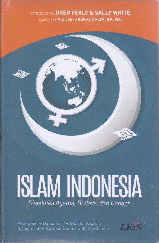 Cover Buku Islam Indonesia : Dialektika Agama,Budaya,dan Gender