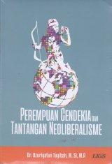 Perempuan Cendekia dan Tantangan Neoliberalisme