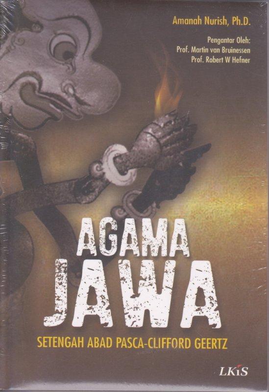 Cover Buku Agama Jawa : setengah abad pasca-Clifford Geertz