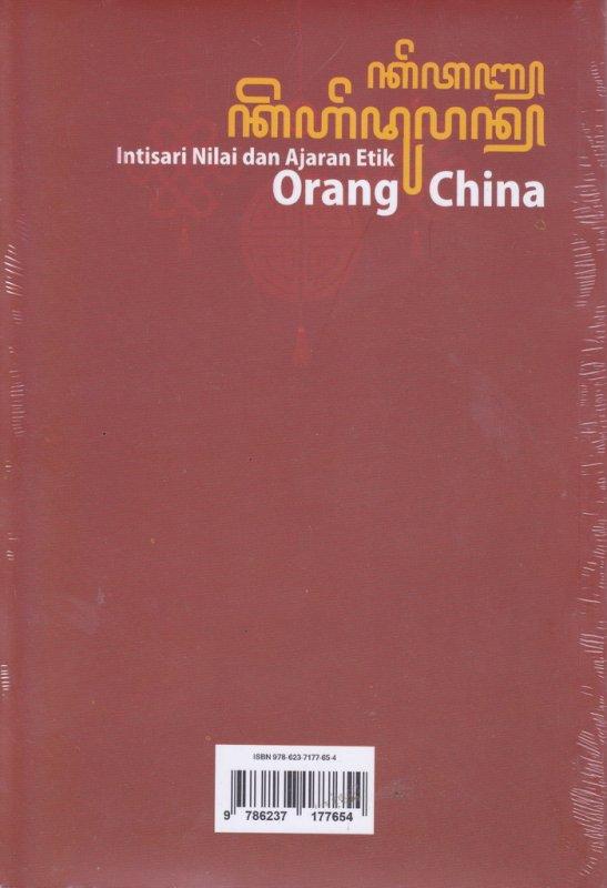 Cover Belakang Buku Intisari Nilai Dan Ajaran Etnik Orang China