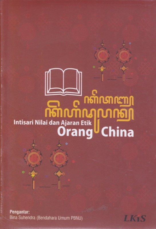 Cover Buku Intisari Nilai Dan Ajaran Etnik Orang China