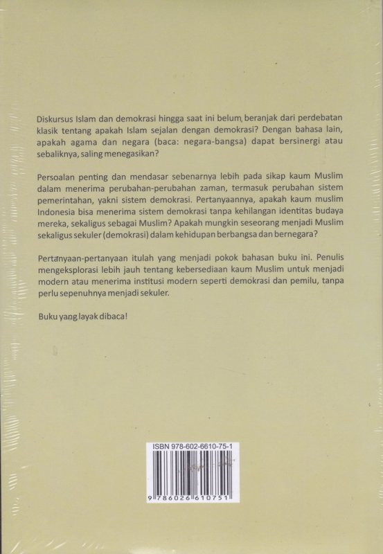 Cover Belakang Buku Islam-versus-Demokrasi : menguak mitos,menemukan solusi