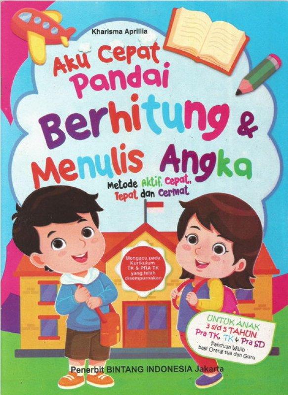 Cover Buku Aku Cepat Pandai Berhitung & Menulis Angka