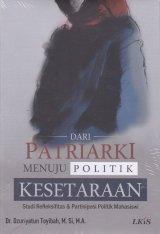 Dari Patriarki Menuju Politik Kesetaraan