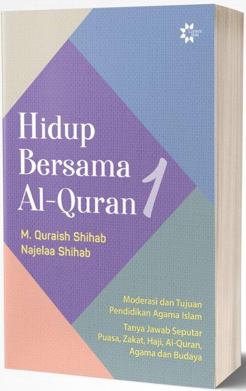 Cover Belakang Buku Hidup Bersama Al-Quran 1