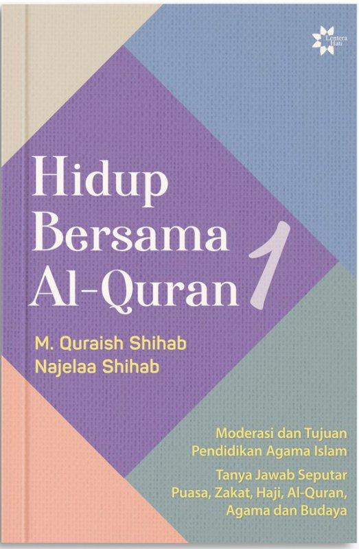 Cover Buku Hidup Bersama Al-Quran 1